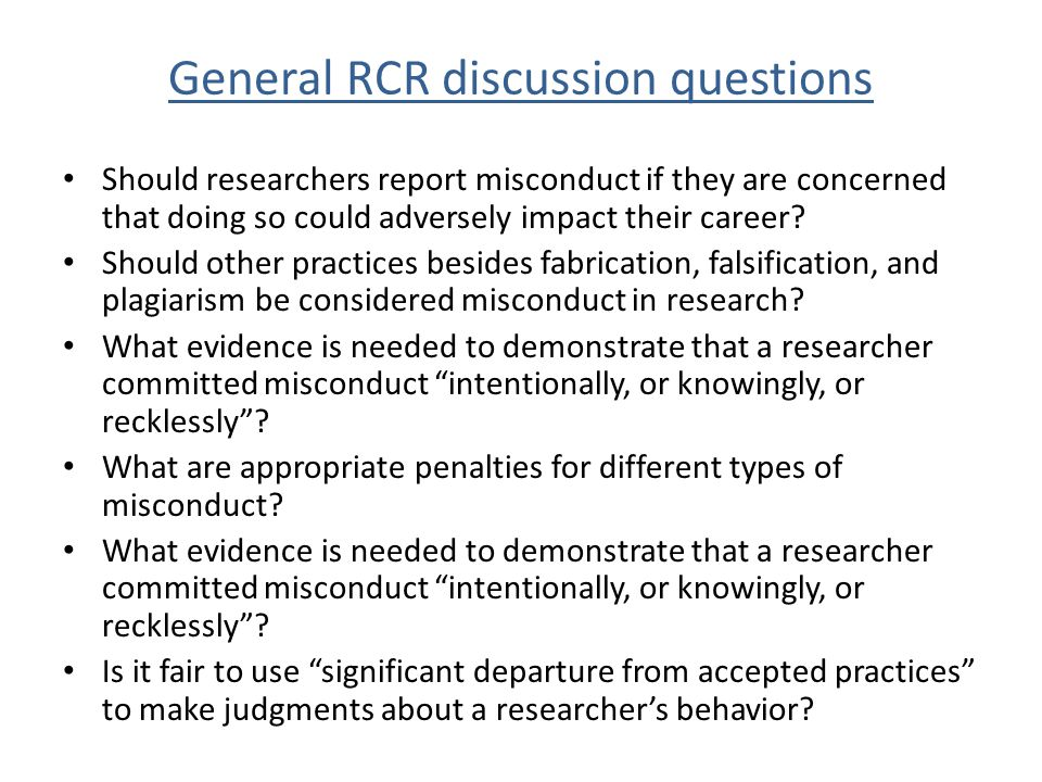 General RCR discussion questions