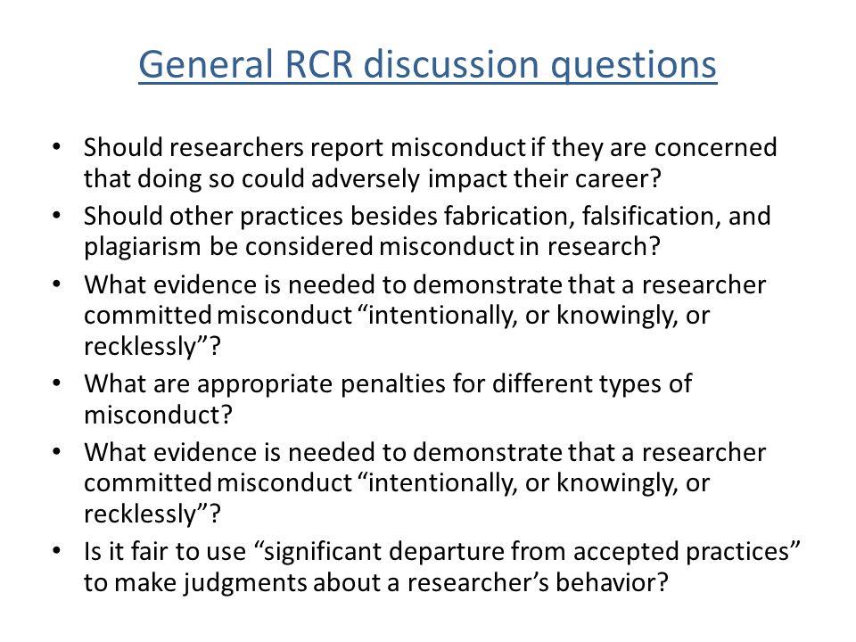 General RCR discussion questions