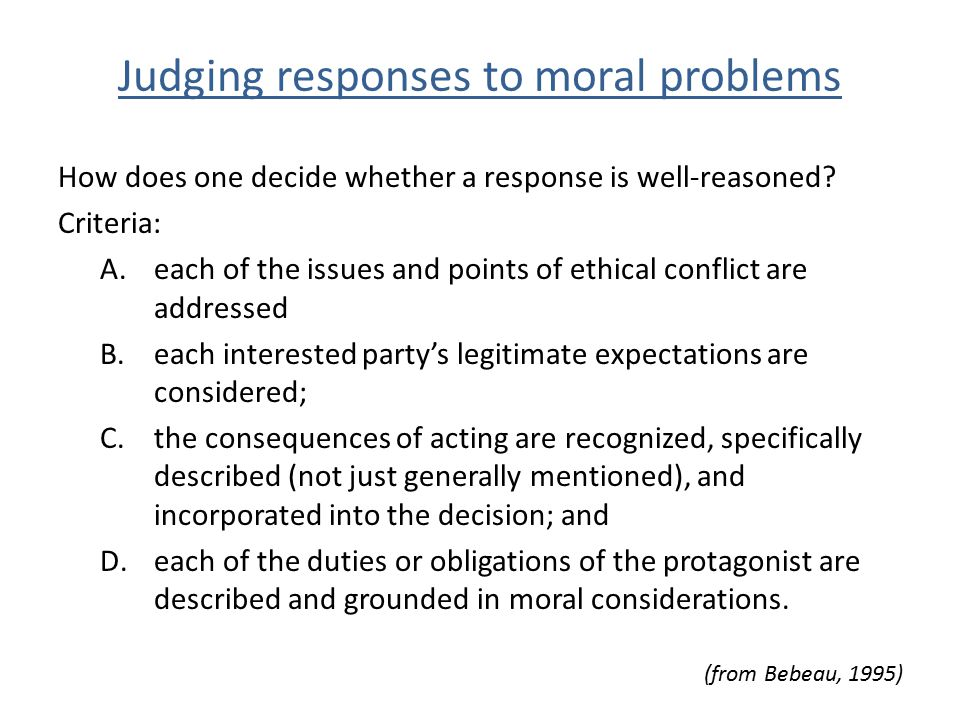 Judging responses to moral problems