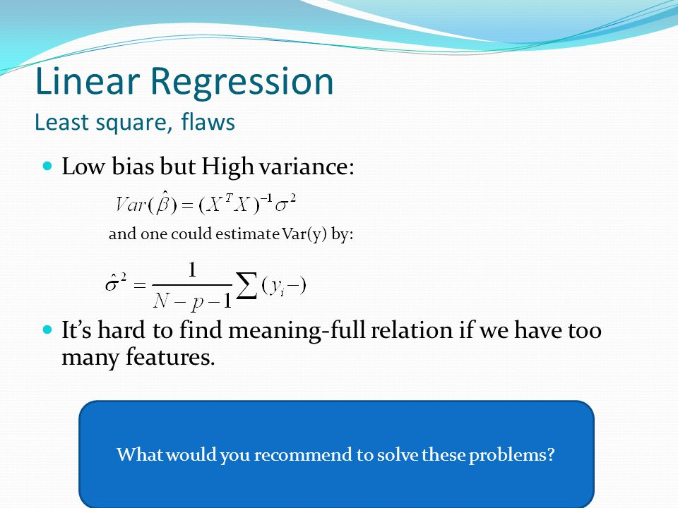 Linear Regression Least square, flaws