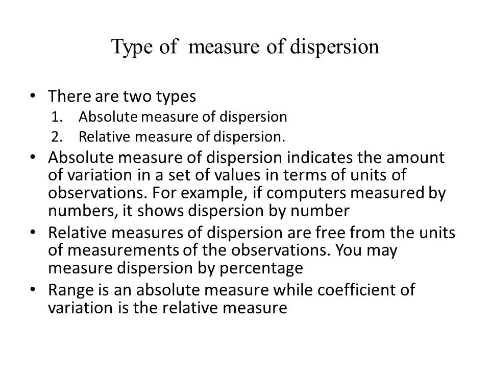 Type of measure of dispersion