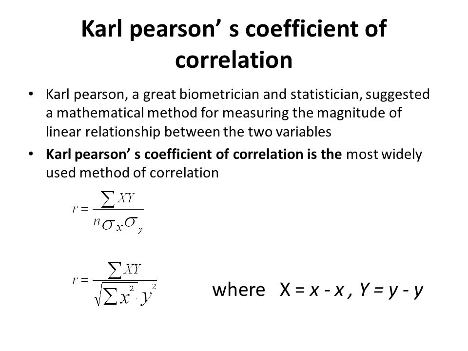 Karl pearson' s coefficient of correlation