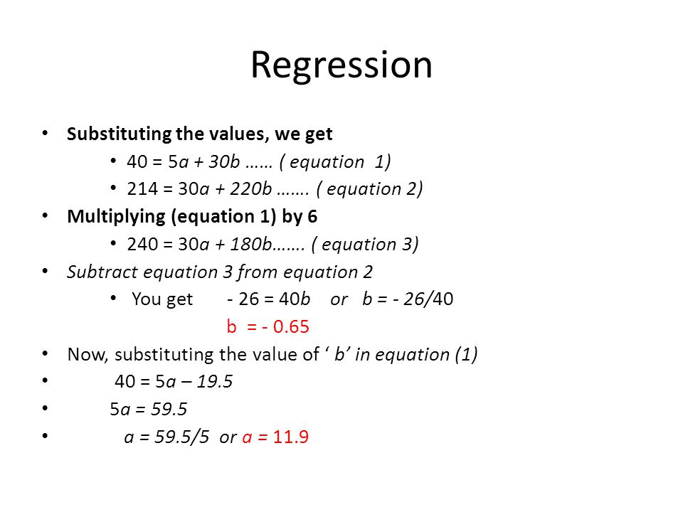 Regression Substituting the values, we get