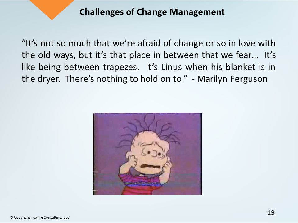 Challenges of Change Management