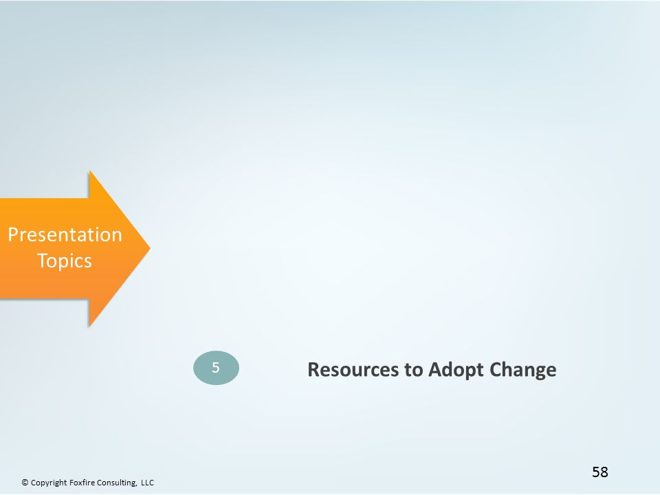 Resources to Adopt Change