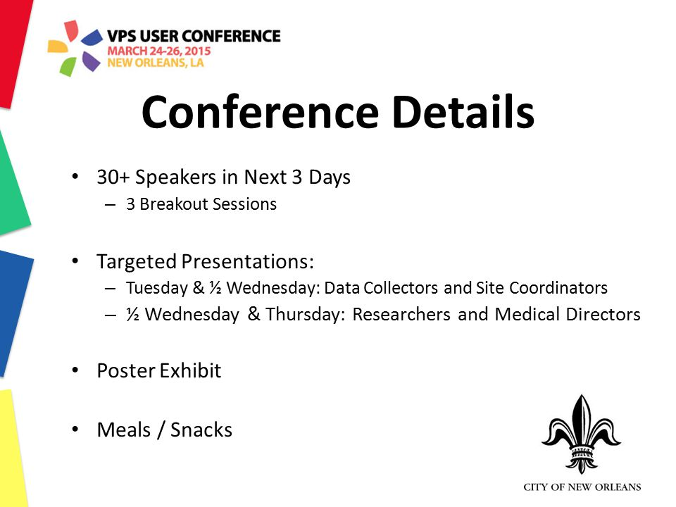 Conference Details 30+ Speakers in Next 3 Days Targeted Presentations: