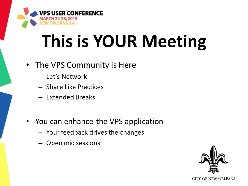 This is YOUR Meeting The VPS Community is Here