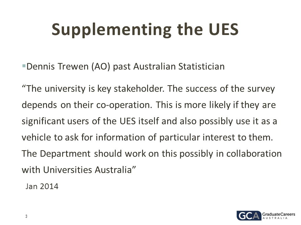 Supplementing the UES Dennis Trewen (AO) past Australian Statistician