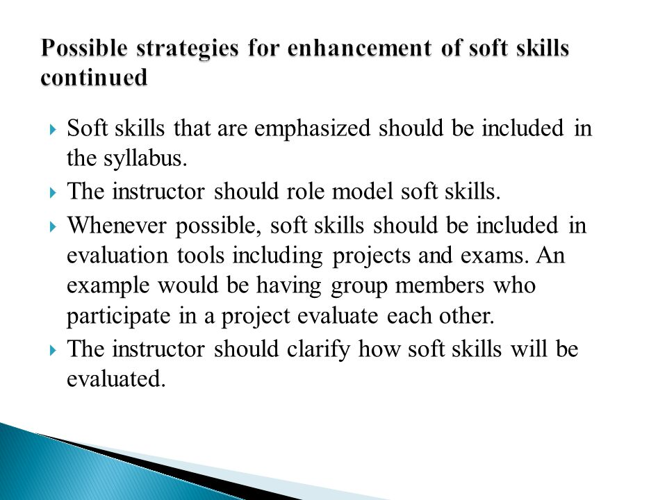 Possible strategies for enhancement of soft skills continued