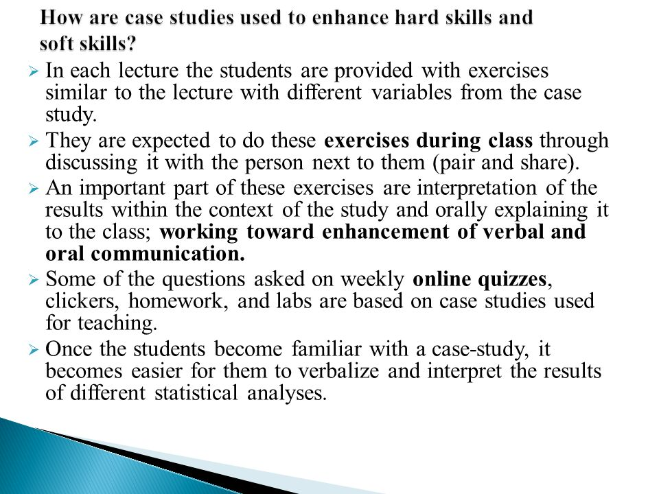 How are case studies used to enhance hard skills and soft skills