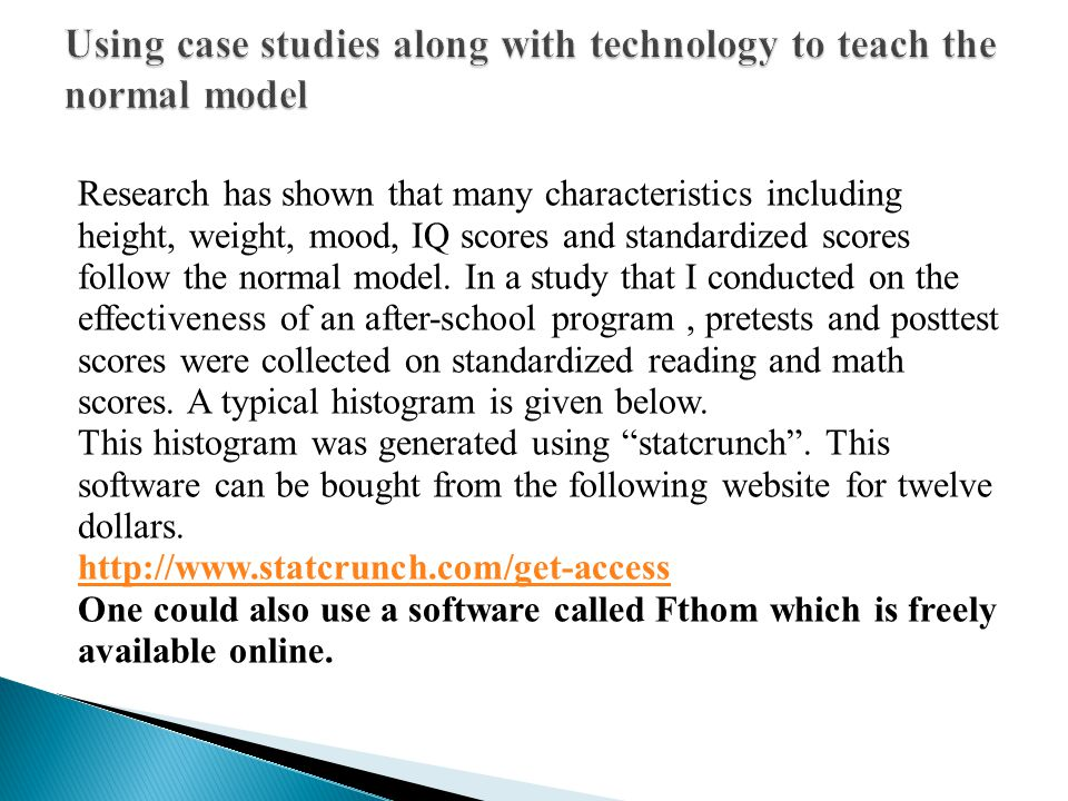 Using case studies along with technology to teach the normal model