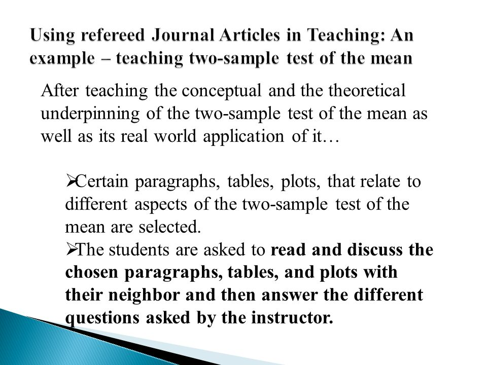Using refereed Journal Articles in Teaching: An example – teaching two-sample test of the mean