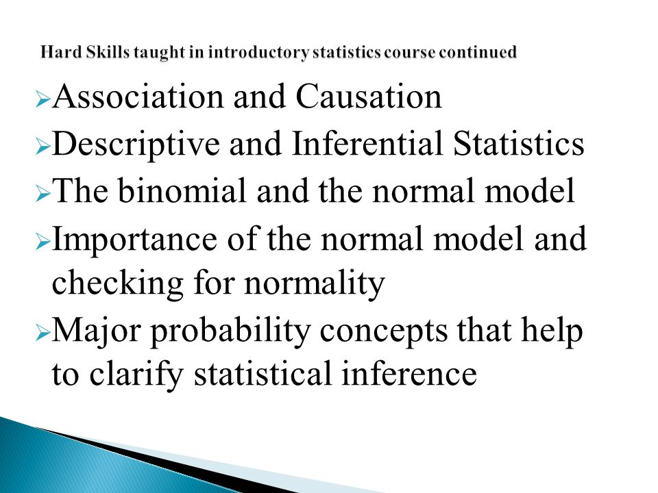 Hard Skills taught in introductory statistics course continued