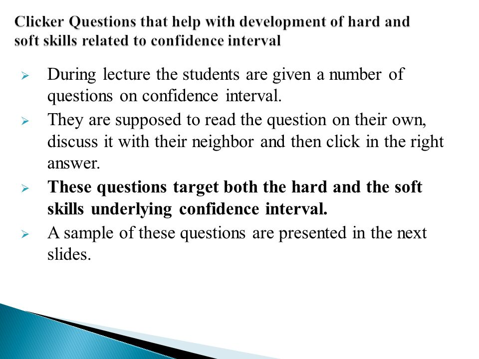 A sample of these questions are presented in the next slides.