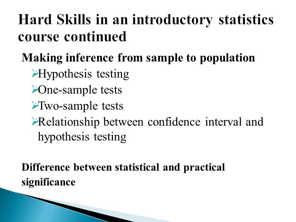 Hard Skills in an introductory statistics course continued