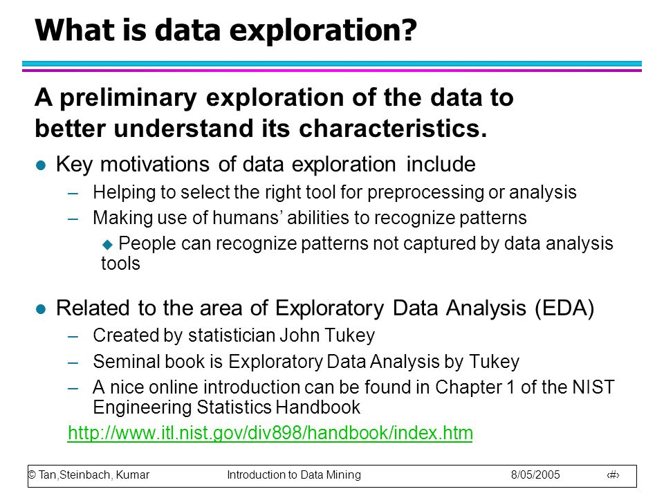 What is data exploration