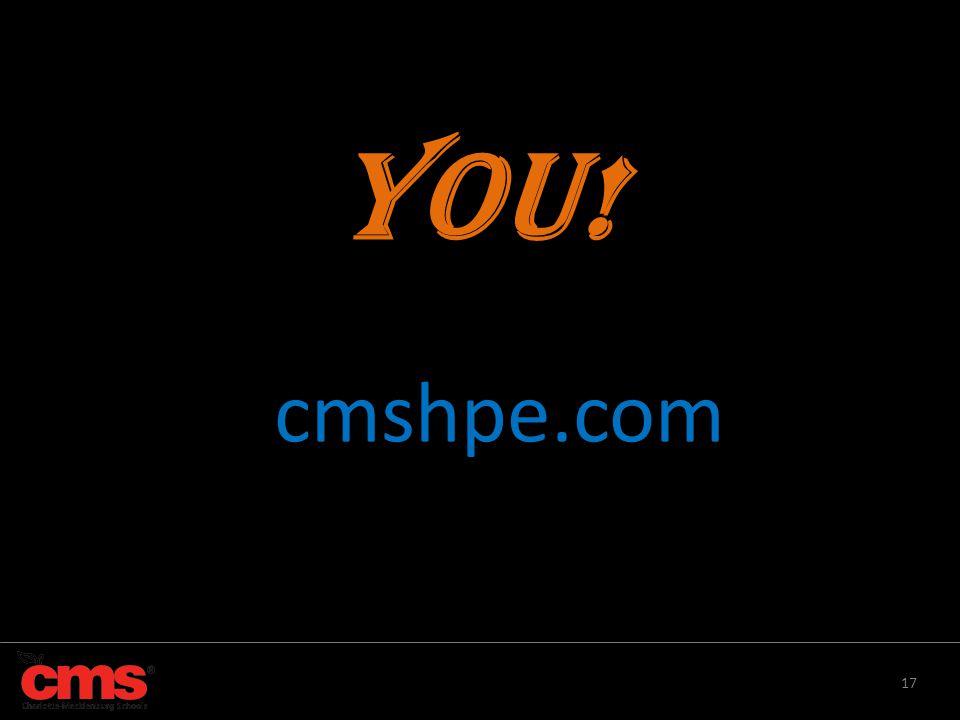 YOU! cmshpe.com