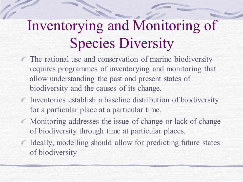 Inventorying and Monitoring of Species Diversity