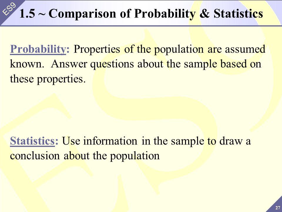 1.5 ~ Comparison of Probability & Statistics