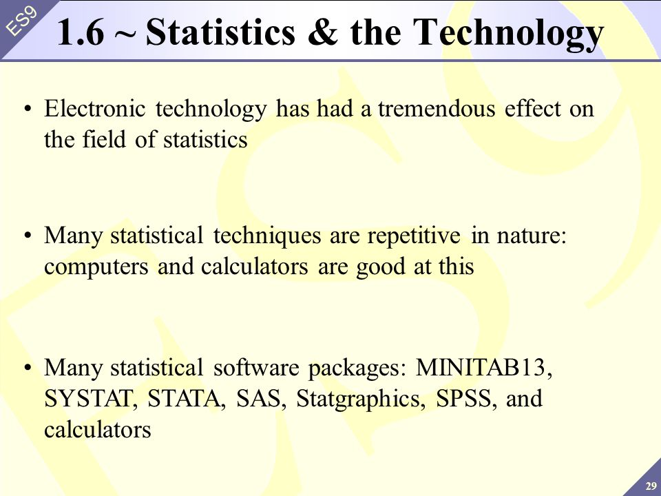 1.6 ~ Statistics & the Technology