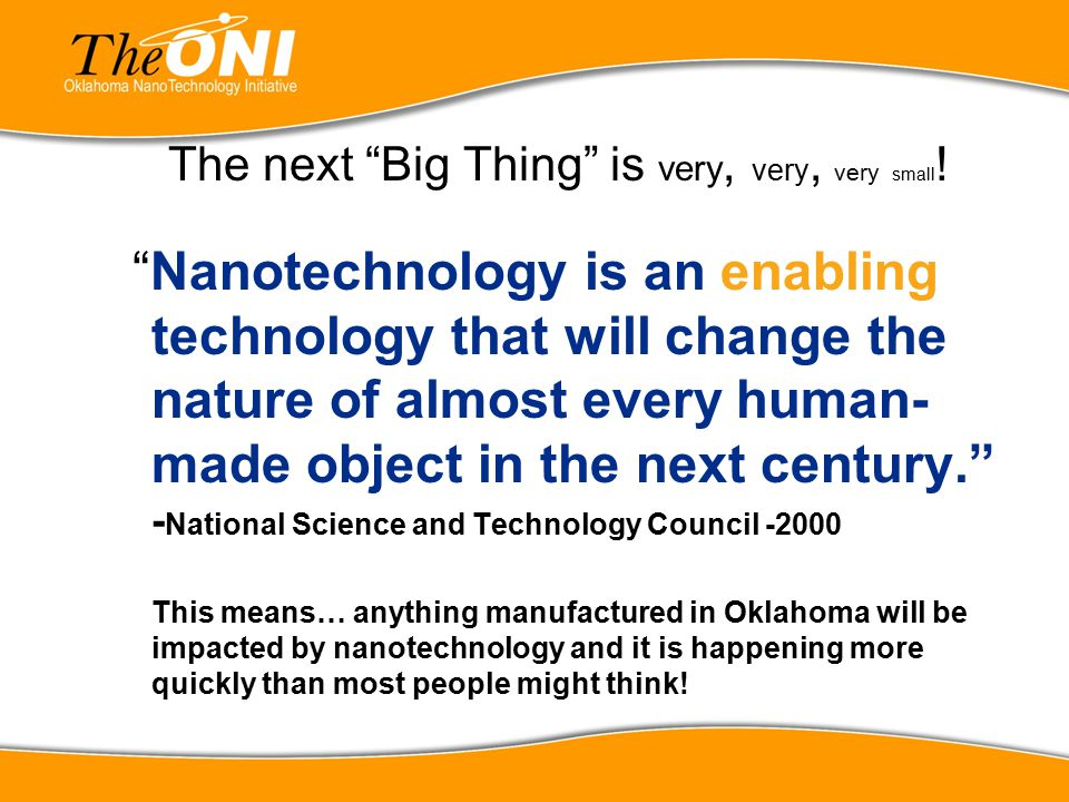 The next Big Thing is very, very, very small!