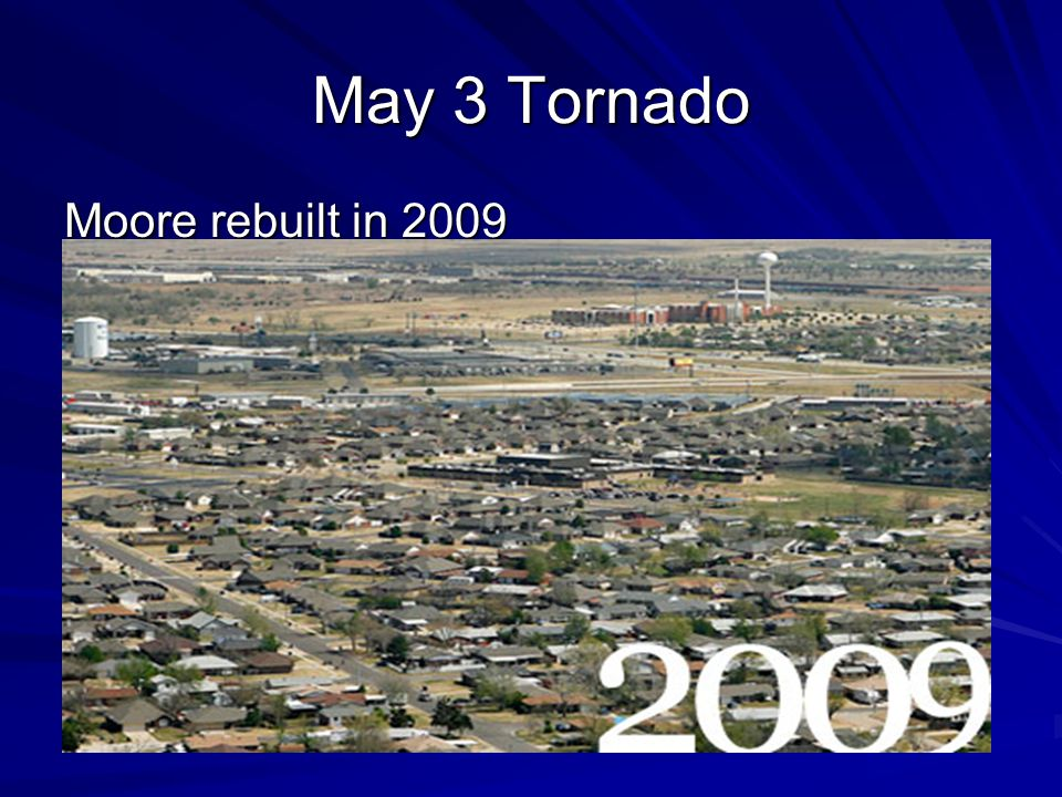 May 3 Tornado Moore rebuilt in 2009