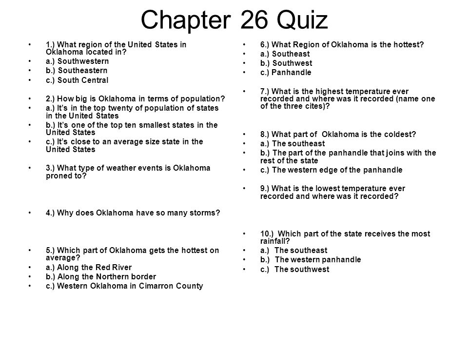 Chapter 26 Quiz 1.) What region of the United States in Oklahoma located in a.) Southwestern. b.) Southeastern.