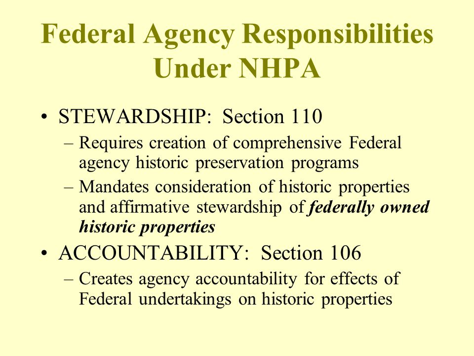 Federal Agency Responsibilities Under NHPA