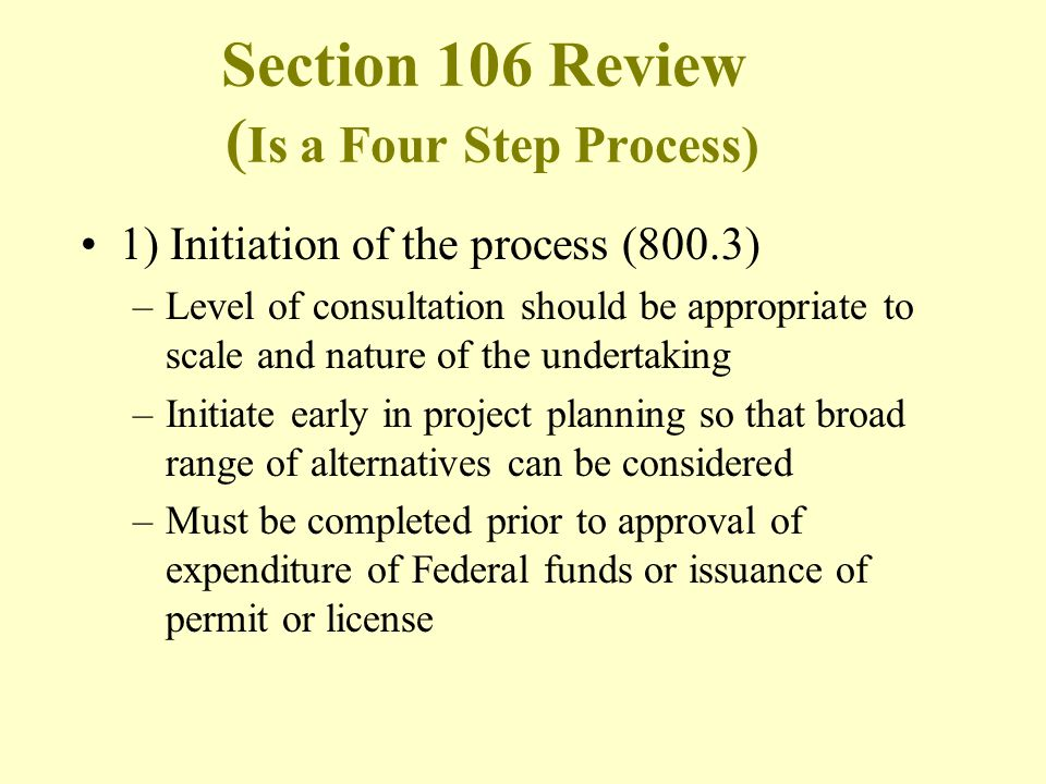 Section 106 Review (Is a Four Step Process)