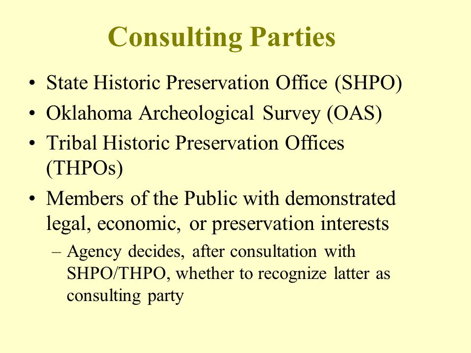 Consulting Parties State Historic Preservation Office (SHPO)