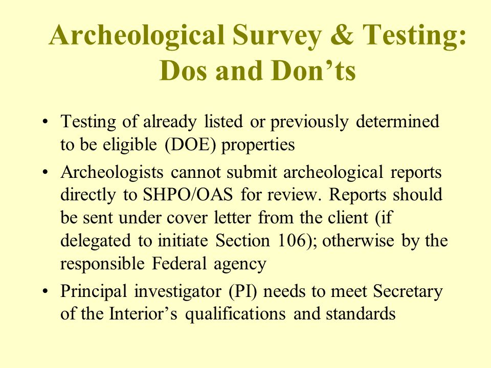 Archeological Survey & Testing: Dos and Don'ts