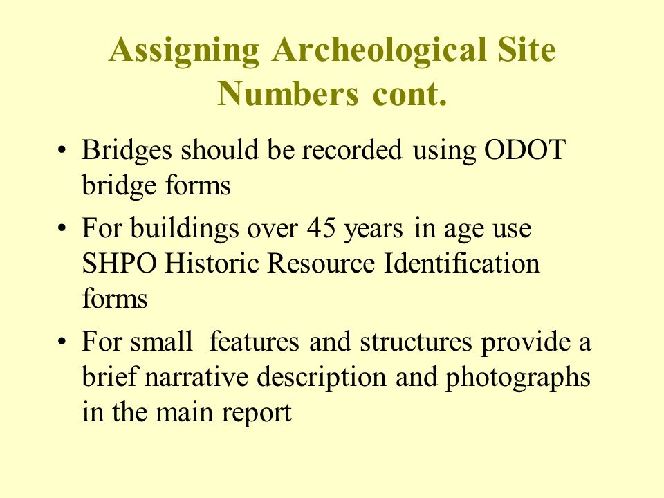 Assigning Archeological Site Numbers cont.