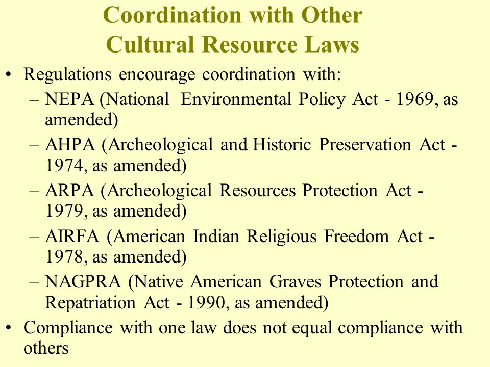 Coordination with Other Cultural Resource Laws