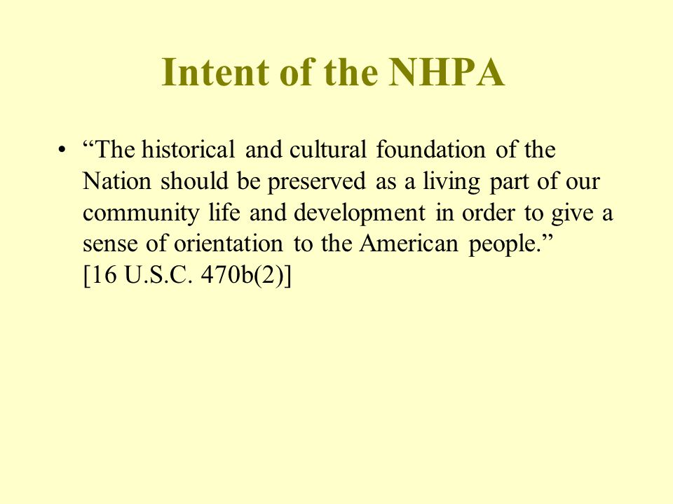 Intent of the NHPA