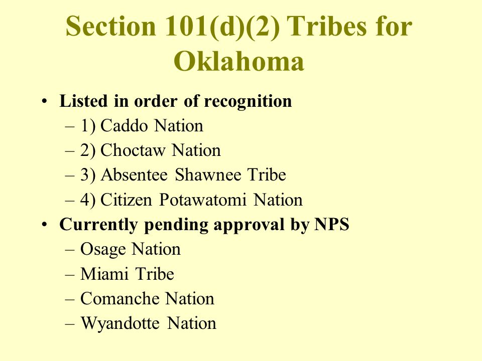 Section 101(d)(2) Tribes for Oklahoma