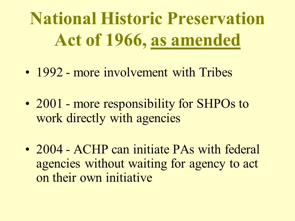 National Historic Preservation Act of 1966, as amended