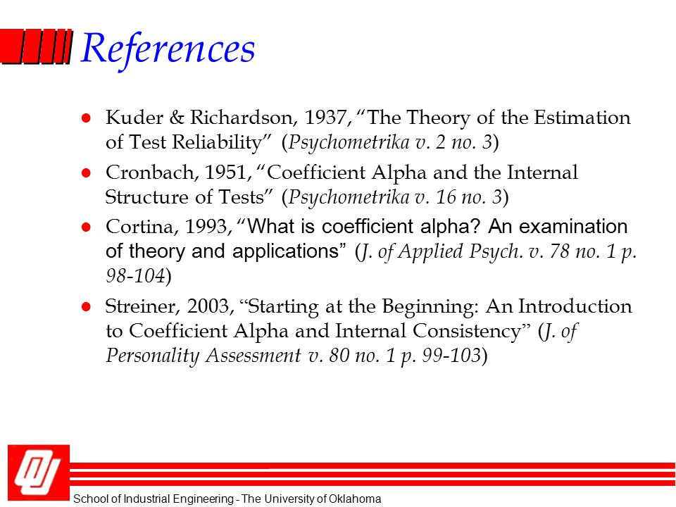 References Kuder & Richardson, 1937, The Theory of the Estimation of Test Reliability (Psychometrika v. 2 no. 3)