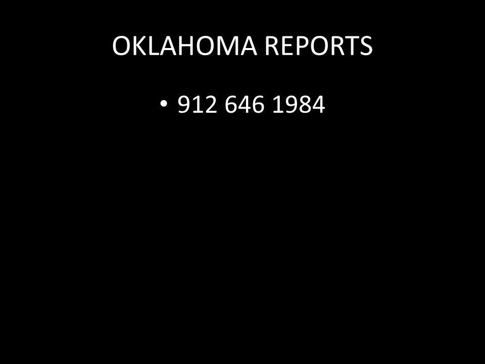 OKLAHOMA REPORTS 912 646 1984