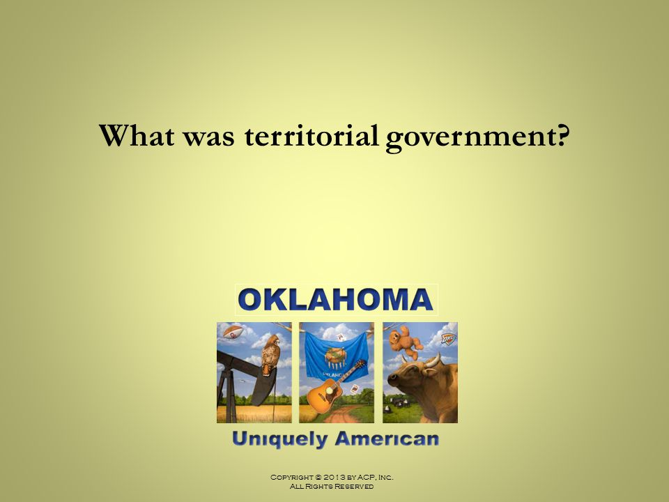 What was territorial government