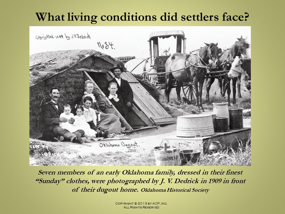 What living conditions did settlers face
