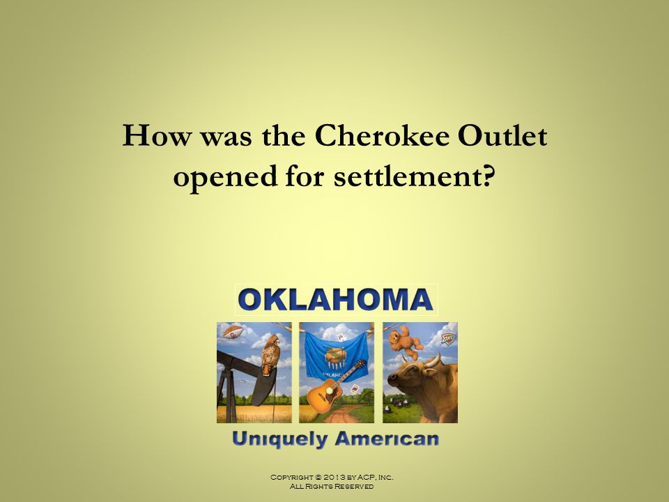 How was the Cherokee Outlet