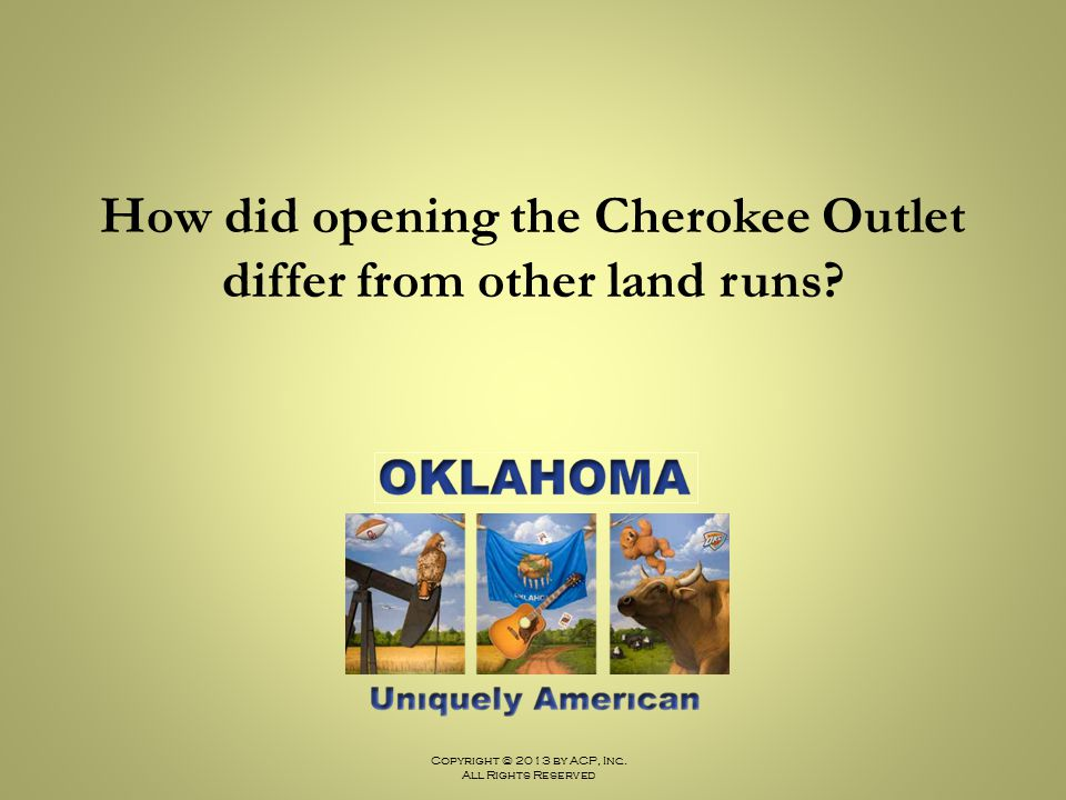 How did opening the Cherokee Outlet differ from other land runs