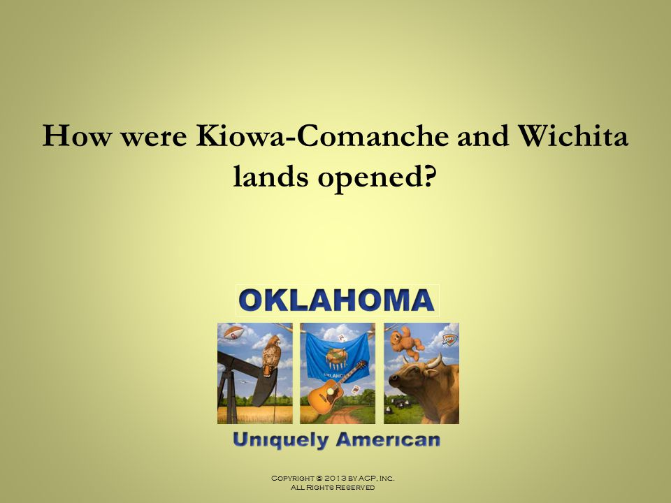 How were Kiowa-Comanche and Wichita lands opened