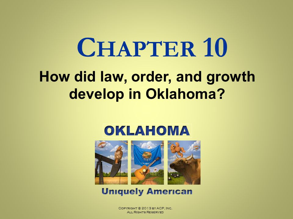 How did law, order, and growth develop in Oklahoma