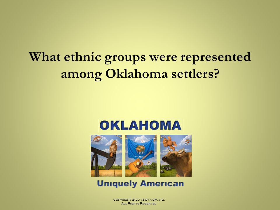What ethnic groups were represented among Oklahoma settlers