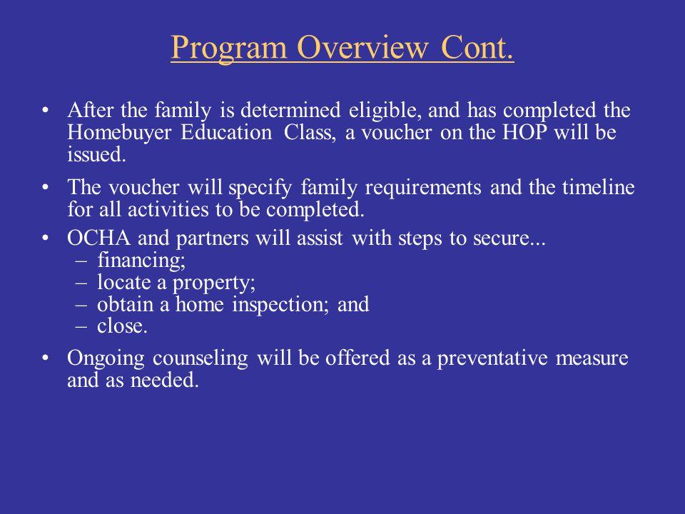 Program Overview Cont.