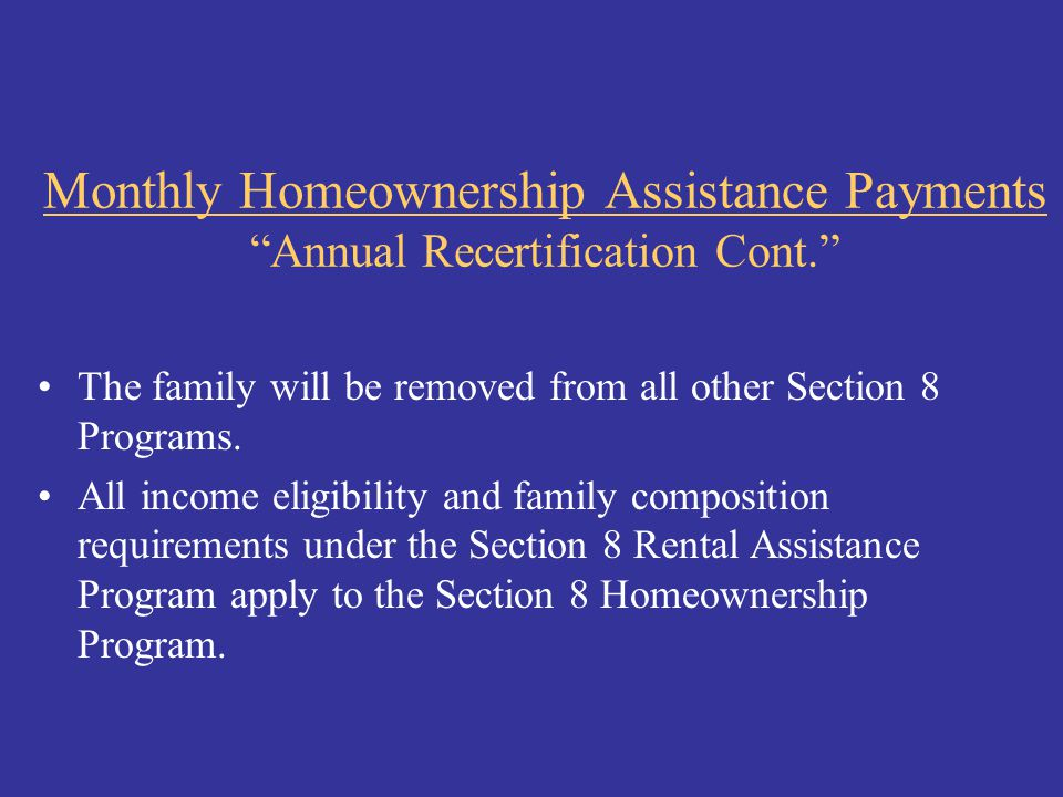Monthly Homeownership Assistance Payments Annual Recertification Cont