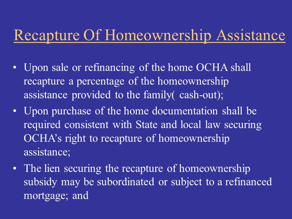 Recapture Of Homeownership Assistance