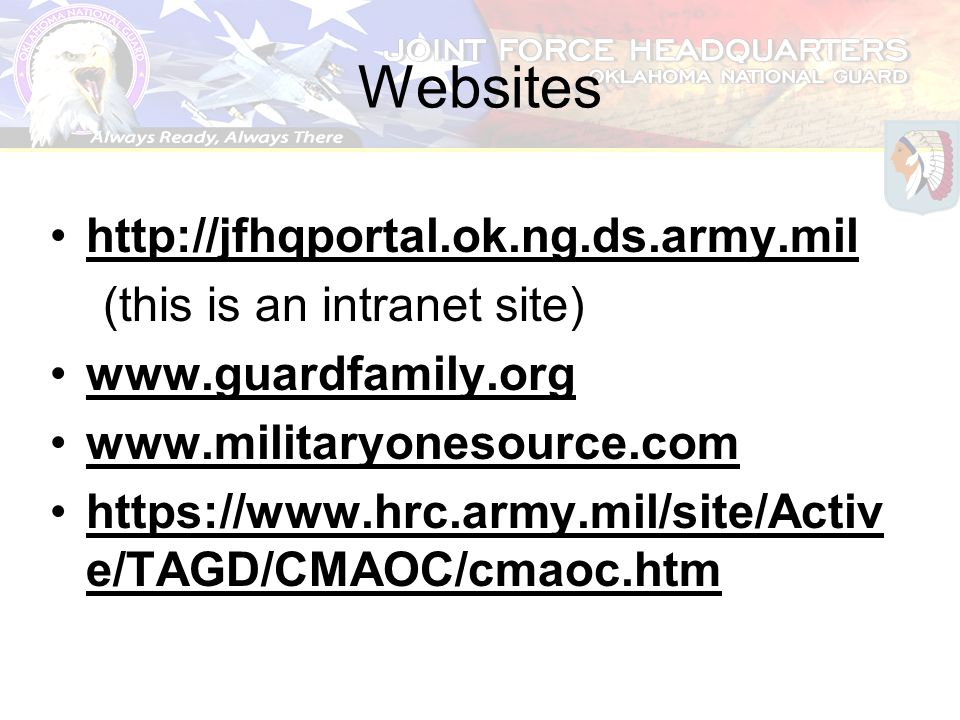 Websites http://jfhqportal.ok.ng.ds.army.mil