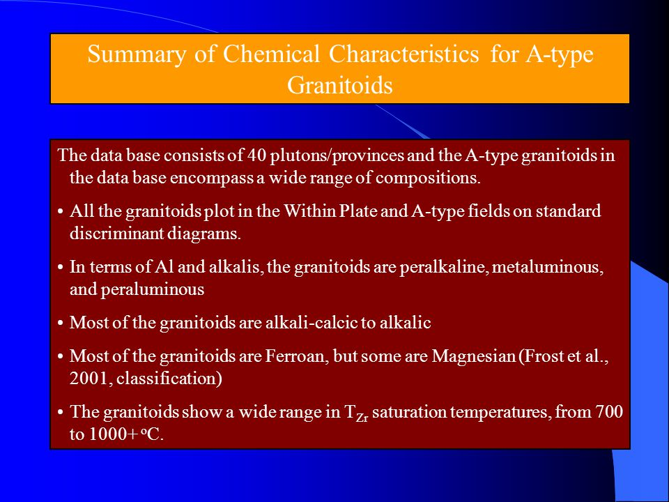 Summary of Chemical Characteristics for A-type Granitoids